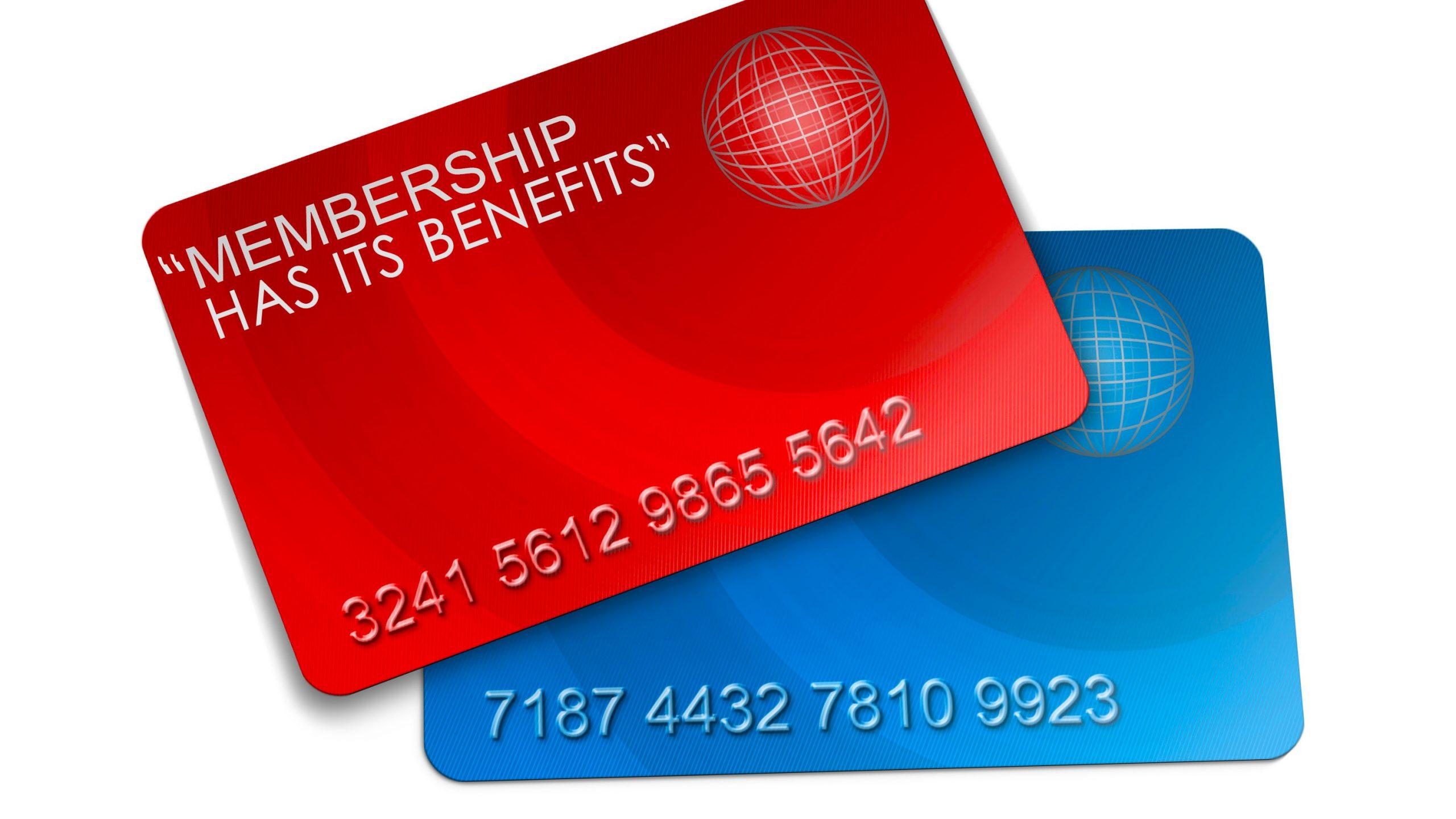 """Membership Has Its Benefits"""