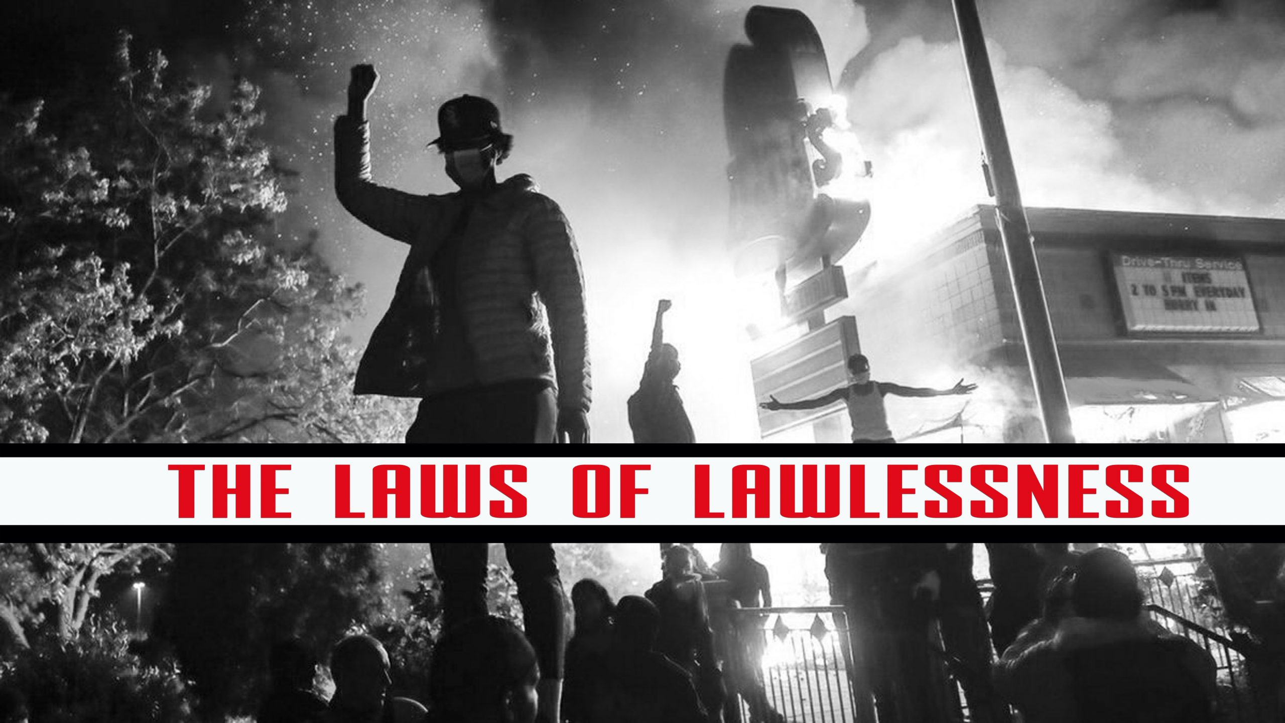 THE LAWS OF LAWLESSNESS